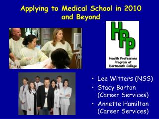 Applying to Medical School in 2010  and Beyond