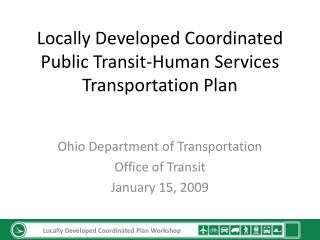 Locally Developed Coordinated Public Transit-Human Services Transportation Plan
