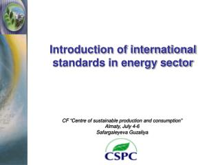 Introduction of international standards in energy sector