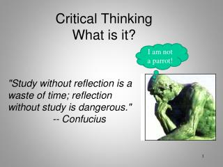Critical Thinking What is it?