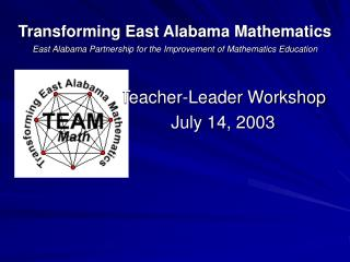 Teacher-Leader Workshop July 14, 2003