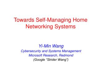 Towards Self-Managing Home Networking Systems