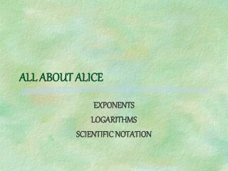 ALL ABOUT ALICE