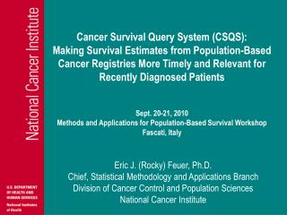 Cancer Survival Query System (CSQS):