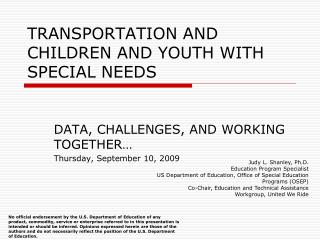 TRANSPORTATION AND CHILDREN AND YOUTH WITH SPECIAL NEEDS