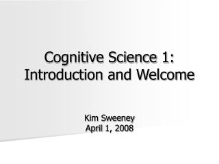 Cognitive Science 1: Introduction and Welcome