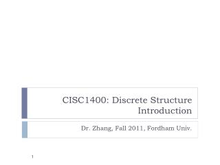 CISC1400: Discrete Structure Introduction