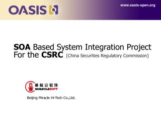 SOA  Based System Integration Project For the  CSRC
