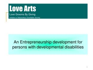 Love Arts Love Grooms By Giving Initiative of Manovikas Charitable Society