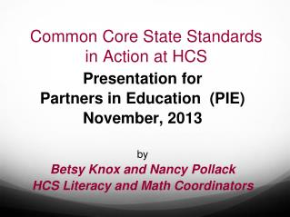 Common Core State Standards  in Action at HCS