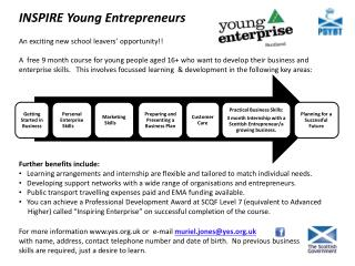 INSPIRE Young Entrepreneurs An exciting new school leavers' opportunity!!