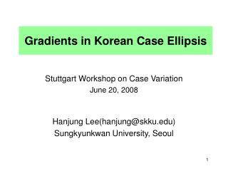 Gradients in Korean Case Ellipsis
