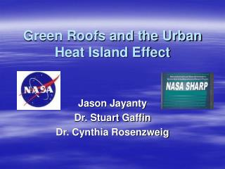 Green Roofs and the Urban Heat Island Effect