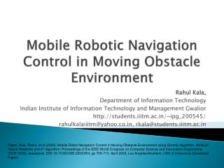 Mobile Robotic Navigation Control in Moving Obstacle Environment