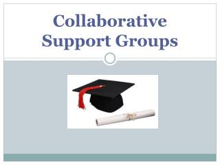 Collaborative Support Groups