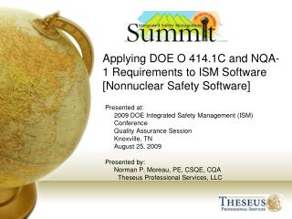 Applying DOE O 414.1C and NQA-1 Requirements to ISM Software  [Nonnuclear Safety Software]