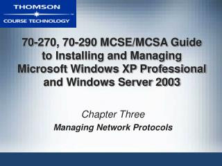 Chapter Three Managing Network Protocols
