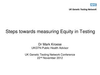 Steps towards measuring Equity in Testing