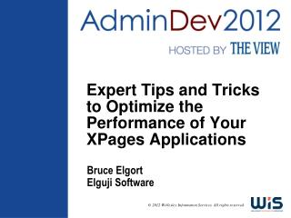 Expert Tips and Tricks to Optimize the Performance of Your XPages Applications