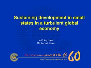 Sustaining development in small states in a turbulent global economy