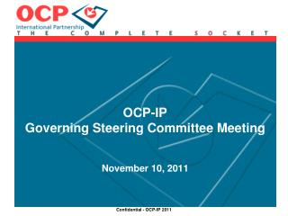 OCP-IP Governing Steering Committee Meeting November 10, 2011
