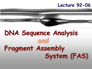 DNA Sequence Analysis and Fragment Assembly 		        System (FAS)