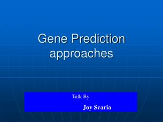 Gene Prediction approaches