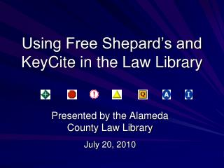 Using Free Shepard's and  KeyCite  in the Law Library