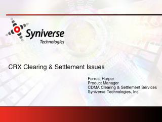 CRX Clearing & Settlement Issues