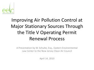 Improving Air Pollution Control at Major Stationary Sources Through the Title V Operating Permit Renewal Process
