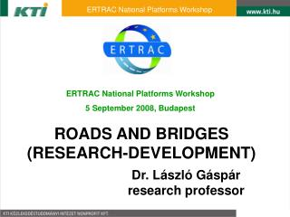 ROADS AND BRIDGES (RESEARCH-DEVELOPMENT)