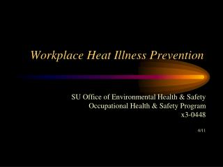 Workplace Heat Illness Prevention