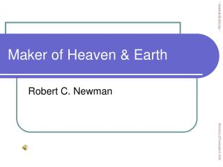 Maker of Heaven & Earth