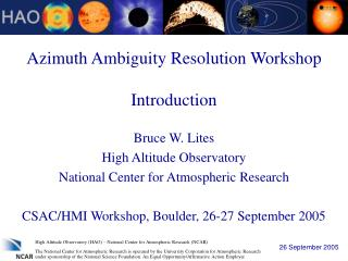 Azimuth Ambiguity Resolution Workshop Introduction