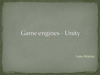 Game engines - Unity
