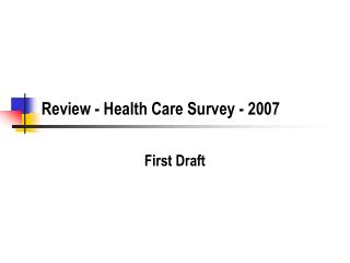 Review - Health Care Survey - 2007