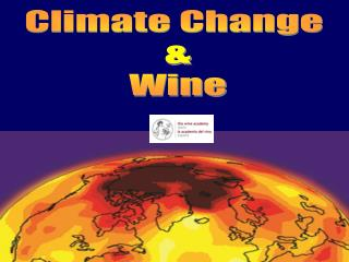 Climate Change  & Wine