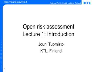 Open risk assessment  Lecture 1: Introduction ‏