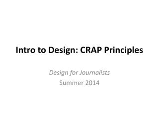 Intro to Design: CRAP Principles