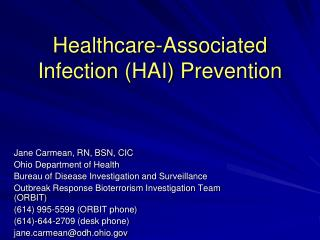 Healthcare-Associated Infection (HAI) Prevention