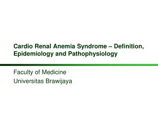 Cardio Renal Anemia Syndrome – Definition, Epidemiology and Pathophysiology