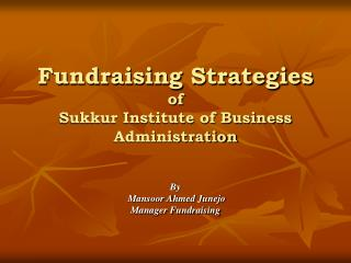 Fundraising Strategies  of  Sukkur Institute of Business Administration