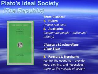 Plato's Ideal Society (The Republic)
