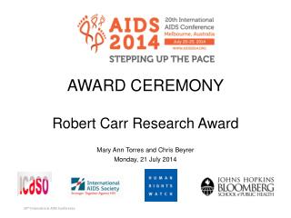 AWARD  CEREMONY Robert Carr Research Award