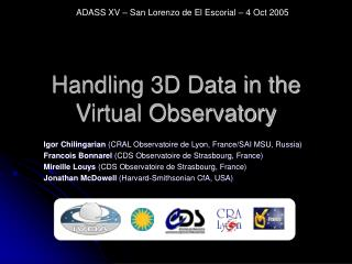 Handling 3D Data in the Virtual Observatory