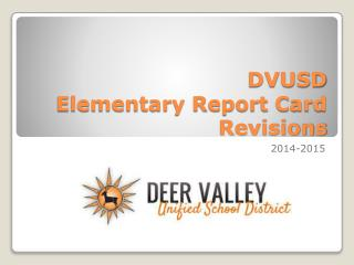 DVUSD  Elementary Report Card Revisions