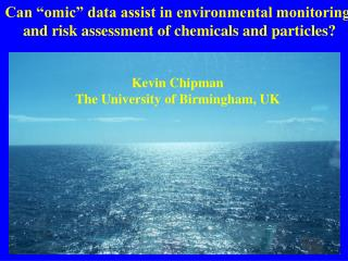 "Can ""omic"" data assist in environmental monitoring"