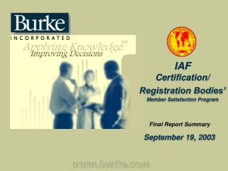 IAF Certification/ Registration Bodies' Member Satisfaction Program