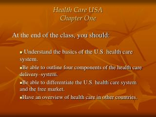 Health Care USA Chapter One