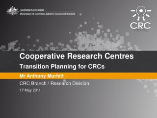 Cooperative Research Centres Transition Planning for CRCs